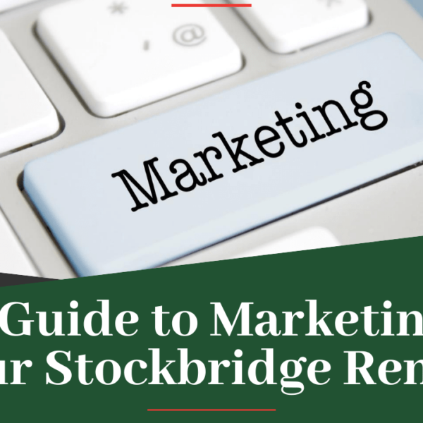 A Guide to Marketing your Stockbridge Rental - Article Banner